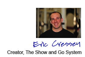 Eric Cressey Show and Go Training